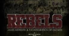 Rebels: James Meredith and the Integration of Ole Miss (2012)