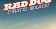 Filme completo Red Dog: True Blue