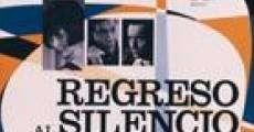 Película Regreso al Silencio