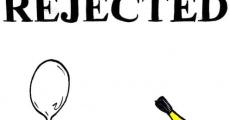 Película Rejected
