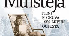 Muisteja - pieni elokuva 50-luvun Oulusta (2013)