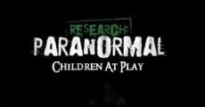 Research: Paranormal Children at Play (2011)