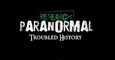 Película Research: Paranormal Troubled History