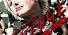 Revenge: True Story (2009)