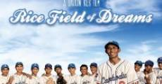 Filme completo Rice Field of Dreams