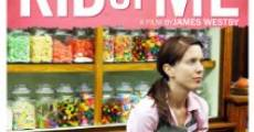 Rid of Me (2011)