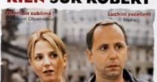 Película Rien sur Robert