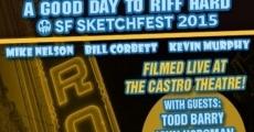 Película Rifftrax live: Night of the Shorts - SF Sketchfest 2015