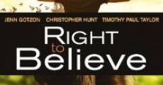Película Right to Believe