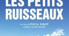 Filme completo Les petits ruisseaux