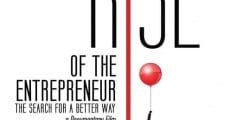Película Rise of the Entrepreneur: The Search for a Better Way