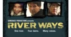 Película River Ways