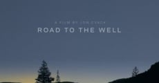 Filme completo Road to the Well