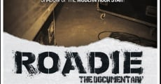 Roadie- the Documentary streaming
