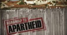 Roadmap to Apartheid (2012) stream