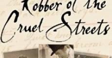 Película Robber of the Cruel Streets