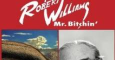 Película Robert Williams Mr. Bitchin'