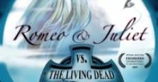 Película Romeo & Juliet vs. The Living Dead