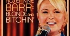 Película Roseanne Barr: Blonde and Bitchin'