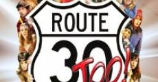 Película Route 30, Too!