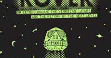 ROVER: Or Beyond Human - The Venusian Future and the Return of the Next Level streaming