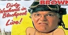 Película Roy Chubby Brown: Fin de semana sucio en Blackpool en directo