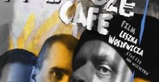 Película Rozdroze Cafe
