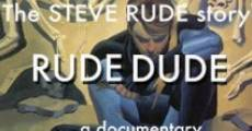 Rude Dude (2012) stream
