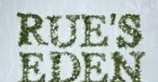 Película Rue's Eden