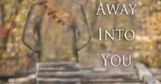Running Away Into You (2012) stream