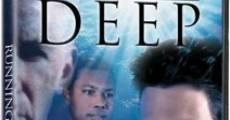 Película Running Deep