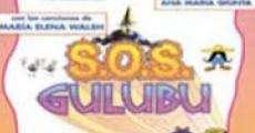 Película S.O.S Gulubú