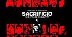 Ver película Sacrificio. Quién traicionó al Che Guevara
