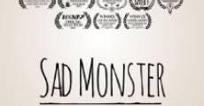 Película Sad Monster