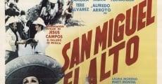 Película San Miguel el alto