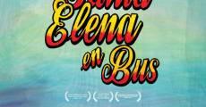 Película Santa Elena en bus