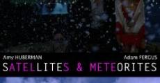 Película Satellites & Meteorites