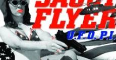 Saucy Flyer U.F.O. P.I. (2013)