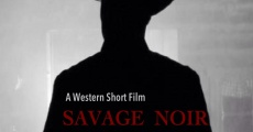 Savage Noir (2013)
