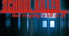 Película School Killer