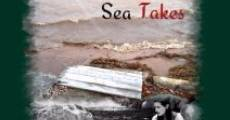 Película Sea Gives, Sea Takes
