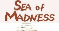 Sea of Madness (2006) stream