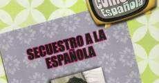 Película Secuestro a la española
