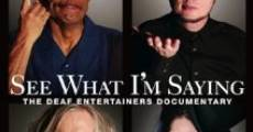 See What I'm Saying: The Deaf Entertainers Documentary (2009) stream