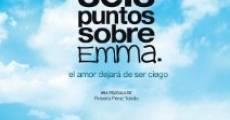 Ver película Seis puntos sobre Emma