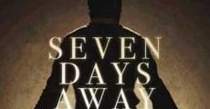 Película Seven Days Away