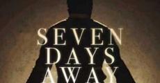 Filme completo Seven Days Away