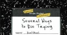 Several Ways to Die Trying (2005) stream