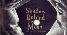 Película Shadow Behind the Moon