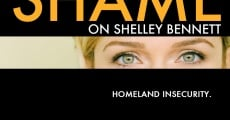 Shame on Shelley Bennett (2012)